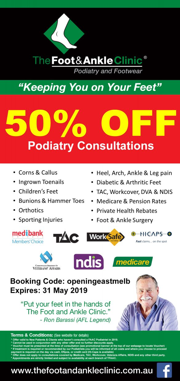 50 Off East melbourne opening e1556066729706 - 50% DISCOUNT OFF Podiatry Consultations during the month of May!